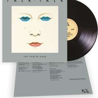 TALK TALK: The Party´s Over