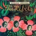 THE REBELS: Šípkova Ruženka