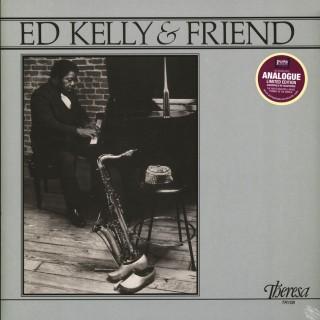 ED KELLY: Ed Kelly & Friend